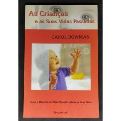 Carol Bowman As Crianças e...