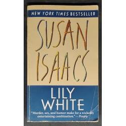 Susan Isaacs - Lily White