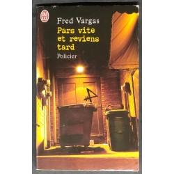 Fred Vargas Pars Vite et...