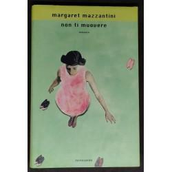 Margaret Mazzantini - Non...
