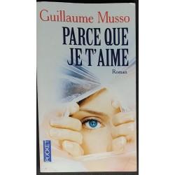 Guillaume Musso - Parce que...
