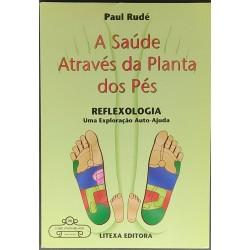 Paul Rudé - A Saúde Através...