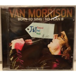 Van Morrison Born to sing:...