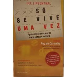 Lee Lipsenthal - Só se Vive...
