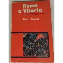 Alvaro Cunhal - Rumo a Vitória