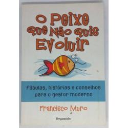 Francisco Muro - O Peixe...