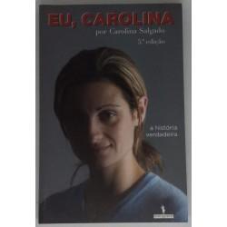 Carolina Salgado - Eu,...