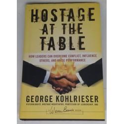 George Kohlrieser - Hostage...