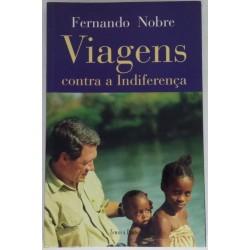 Fernando Nobre, Viagens...