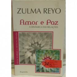 Zulma Reyo - Amor e Paz