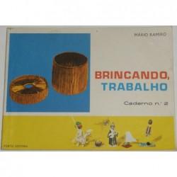 Mário Ramiro Brincando,...