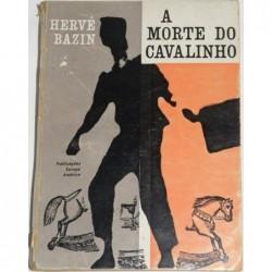 Hervé Bazin A Morte do...