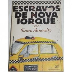 Tama Janowitz Escravos de...