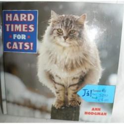 Ann Hodgman, Hard Times For...