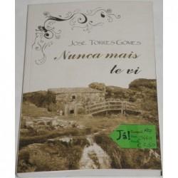 José Torres Gomes Nunca...