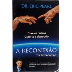 Dr. Eric Pearl A Reconexão