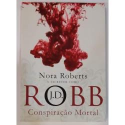J. D. Robb Conspiração Mortal