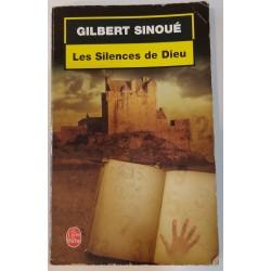 Gilbert Sinoué Les Silences...