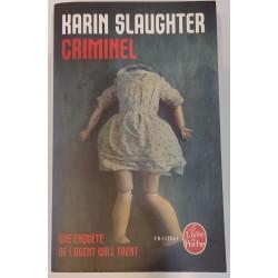Karin Slaughter Criminel